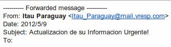 Cuidado con el Phishing, esta vez con las cuentas de ITAU