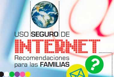 Recomendaciones para las Familias -Uso seguro de Interent
