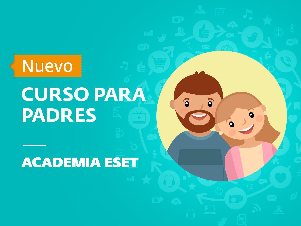 Un clic por la Seguridad de los Niños, un curso gratuito para padres