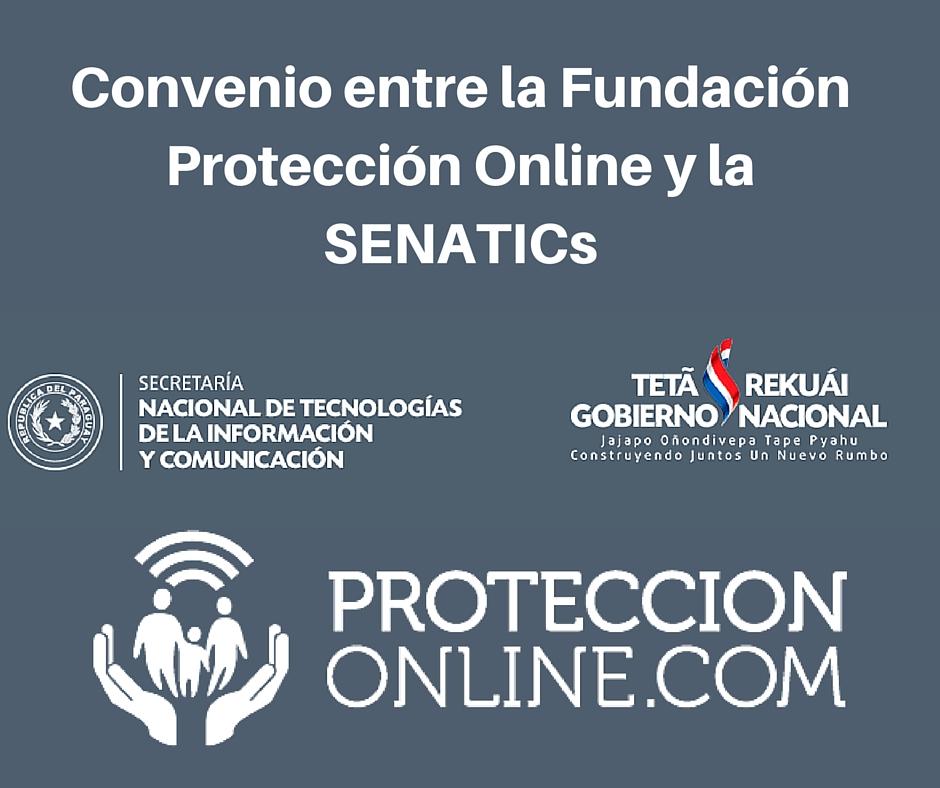 Convenio entre la Fundación Protección Online y la SENATICs